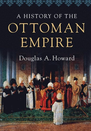 bokomslag A History of the Ottoman Empire