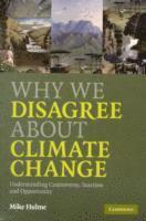 bokomslag Why We Disagree about Climate Change
