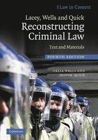 bokomslag Lacey, Wells and Quick Reconstructing Criminal Law: Text and Materials