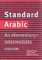 bokomslag Standard Arabic: An Elementary-Intermediate Course