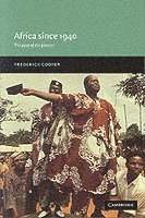 bokomslag Africa since 1940: The Past of the Present