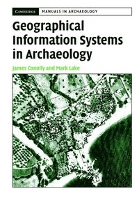bokomslag Geographical Information Systems in Archaeology