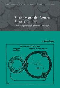 bokomslag Statistics and the German State, 1900-1945