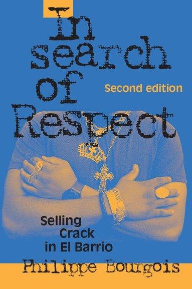 bokomslag In Search of Respect