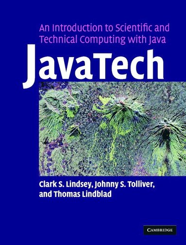 bokomslag JavaTech, an Introduction to Scientific and Technical Computing with Java