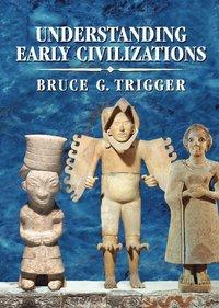 bokomslag Understanding Early Civilizations
