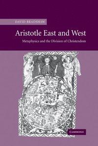 bokomslag Aristotle East and West