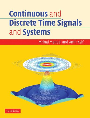 bokomslag Continuous and Discrete Time Signals and Systems - With CDROM