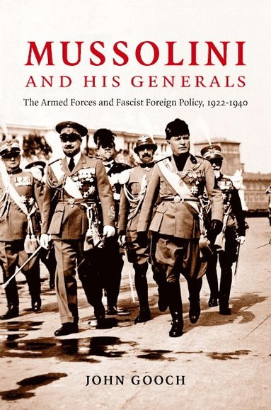 bokomslag Mussolini and his Generals