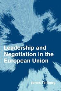 bokomslag Leadership and Negotiation in the European Union