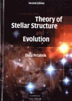 bokomslag An Introduction to the Theory of Stellar Structure and Evolution