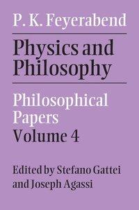 bokomslag Physics and Philosophy: Volume 4