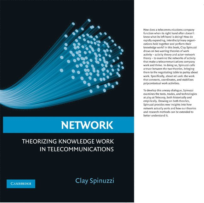 Network: Theorizing Knowledge Work in Telecommunications 1
