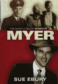bokomslag The Many Lives of Kenneth Myer