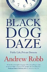 bokomslag Black Dog Daze