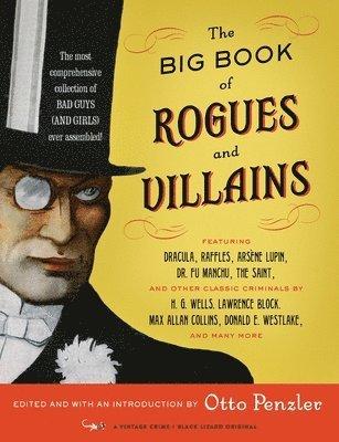 bokomslag The Big Book Of Rogues And Villains