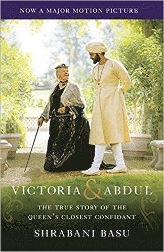 bokomslag Victoria & Abdul (Movie Tie-In): The True Story of the Queen's Closest Confidant