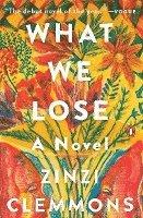 bokomslag What We Lose