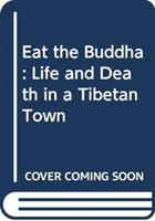 bokomslag Eat the Buddha
