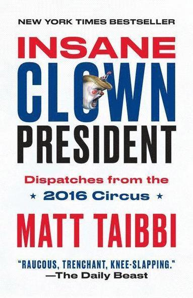 bokomslag Insane Clown President