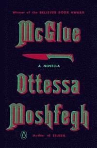 bokomslag McGlue: A Novella