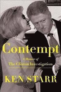 bokomslag Contempt: A Memoir of the Clinton Investigation
