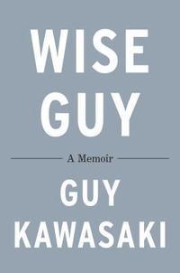 bokomslag Wise Guy: A Memoir
