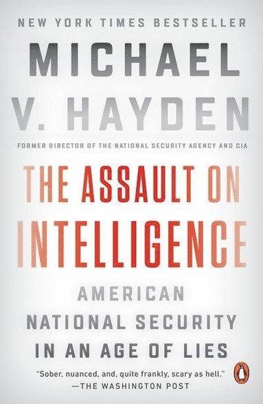bokomslag The Assault on Intelligence