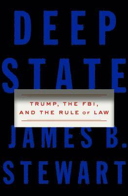 bokomslag Deep State: Trump, the Fbi, and the Rule of Law