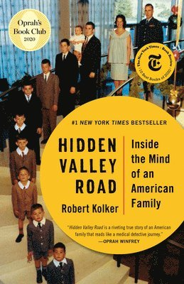 Hidden Valley Road: Inside the Mind of an American Family 1