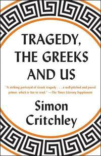 bokomslag Tragedy, The Greeks, And Us