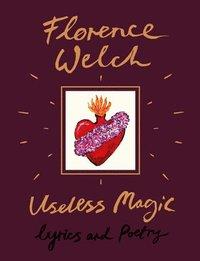 bokomslag Useless Magic: Lyrics and Poetry