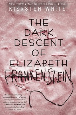 bokomslag The Dark Descent of Elizabeth Frankenstein