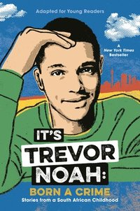 bokomslag It's Trevor Noah: Born A Crime