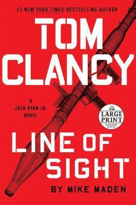bokomslag Tom Clancy Line of Sight