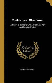 bokomslag Builder and Blunderer