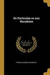 bokomslag de Particulae OS Usu Herodoteo