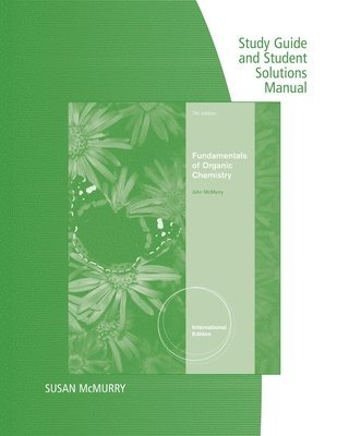 bokomslag Study Guide with Solutions Manual, Intl. Edition for McMurry's Fundamentals of Organic Chemistry, International Edition, 7th