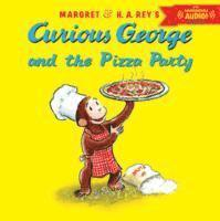 bokomslag Curious George and the Pizza Party with Downloadable Audio