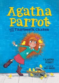 bokomslag Agatha Parrot and the Thirteenth Chicken