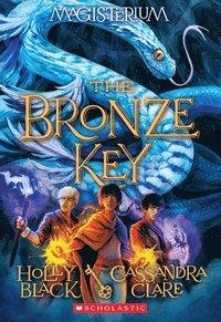 bokomslag The Bronze Key (Magisterium #3), 3: Book Three of Magisterium
