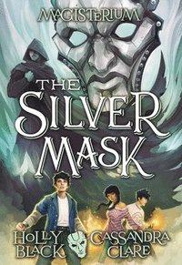 bokomslag The Silver Mask (Magisterium #4), 4