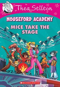 bokomslag Mice Take The Stage (Mouseford Academy #7)