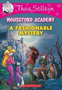 bokomslag Fashionable Mystery (Thea Stilton Mouseford Academy #8)
