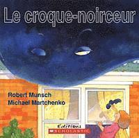 bokomslag Le Croque-Noirceur