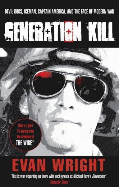 bokomslag Generation Kill (Re-Issue)
