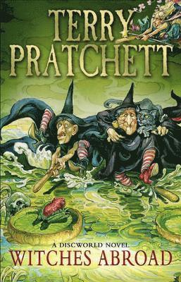 bokomslag Witches Abroad: (Discworld Novel 12)