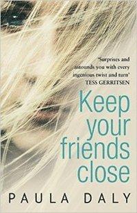 bokomslag Keep Your Friends Close