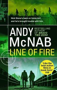 bokomslag Line of Fire: (Nick Stone Thriller 19)