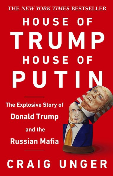 bokomslag House of Trump, House of Putin: The Untold Story of Donald Trump and the Russian Mafia